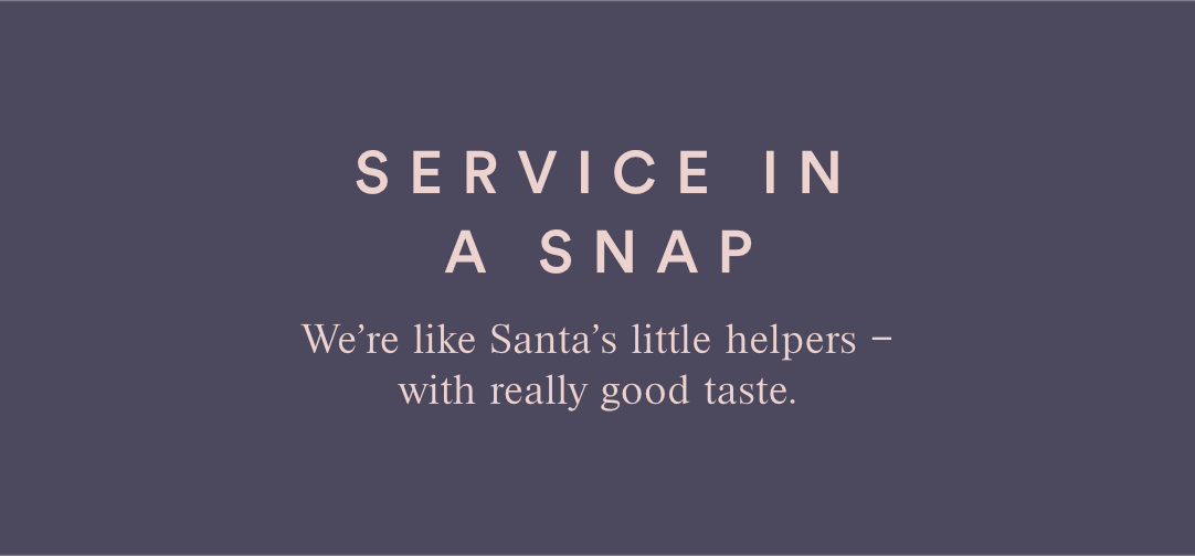 SERVICE IN A SNAP