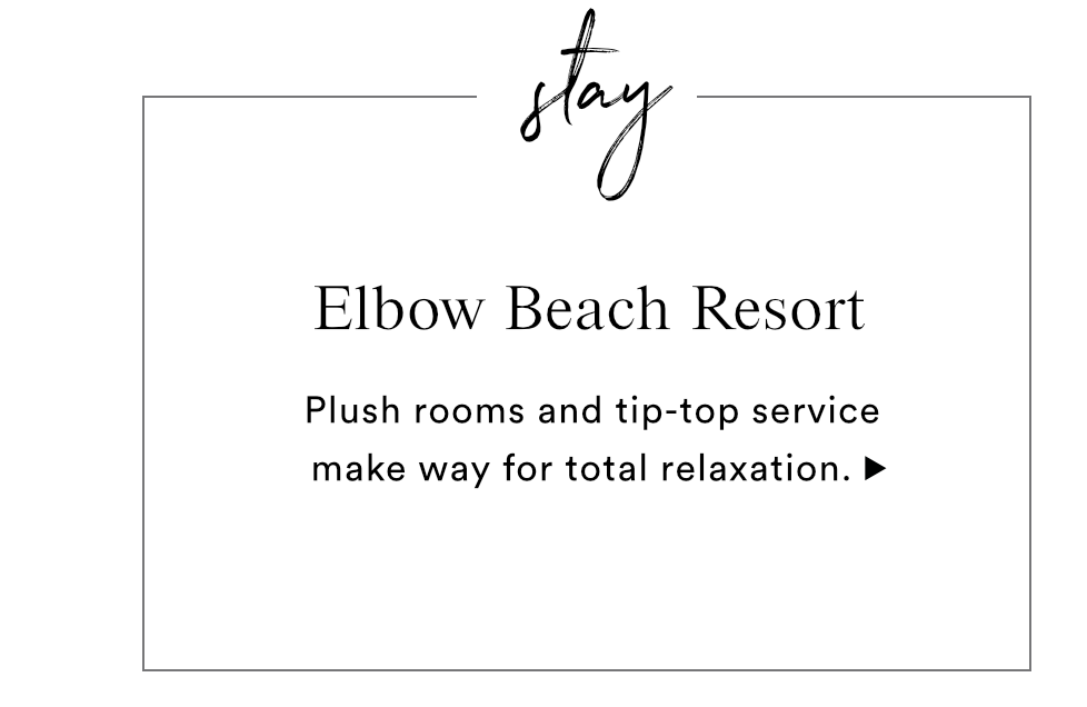 STAY - ELBOW BEACH RESORT