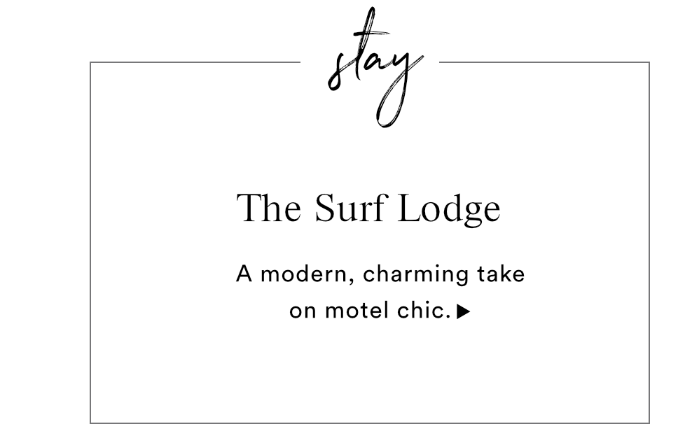 STAY - THE SURF LODGE