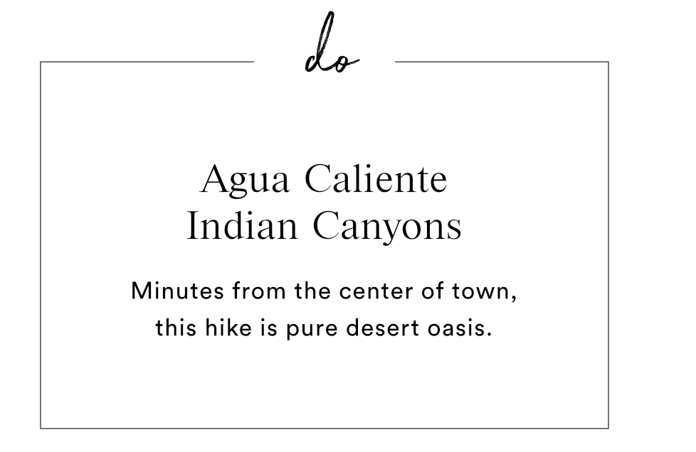 DO - AGUA CALIENTE INDIAN CANYONS