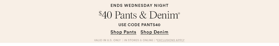 40% OFF PANTS AND DENIM