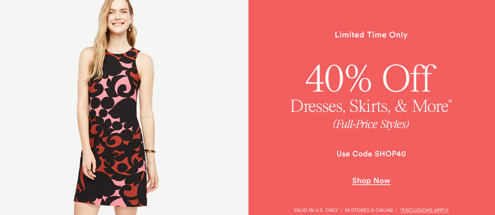 40% Off Full-Price Dresses, Skirts, Shoes and Accessories
