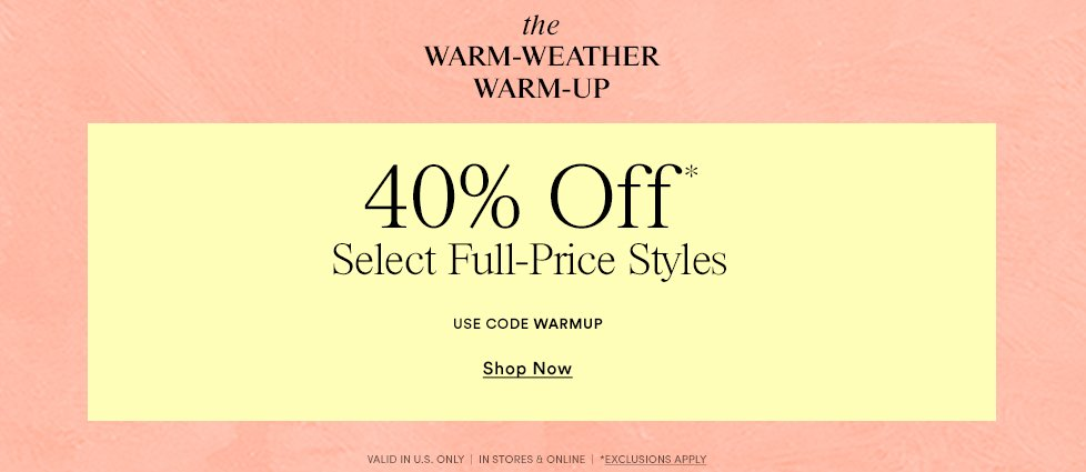 40% Off Select Full Price Styles