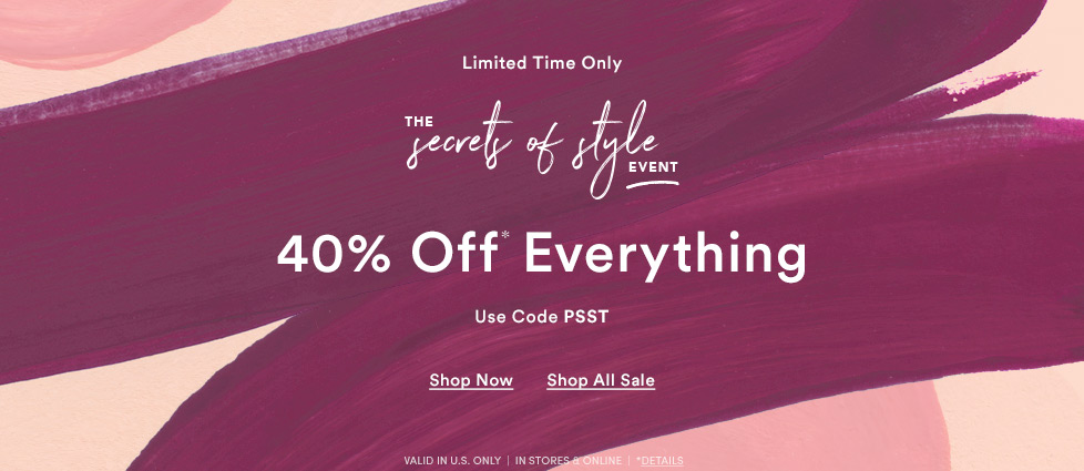 Secrets of Style 40% Off Everything