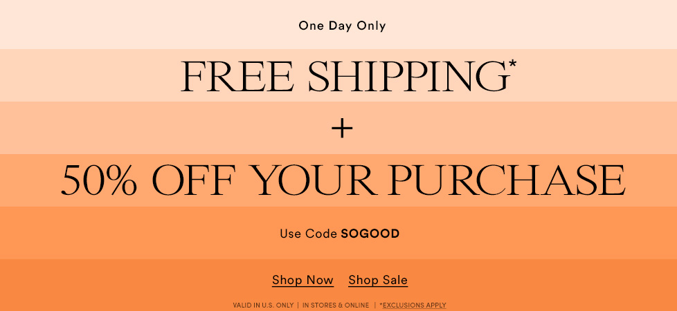 50% Off Entire Purchase + Free Shipping