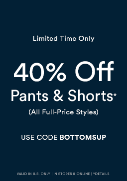 40% Off Pants, Denim and Shorts