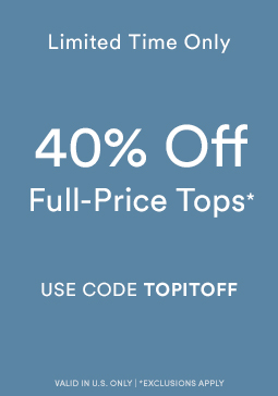 40% Off Full-Price Tops and Sweaters