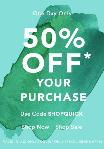 50% OFF Entire Purchase
